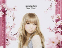Best Friend-Kana Nishino