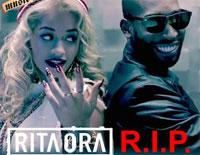 R.I.P.-Rita Ora ft. Tinie Tempah