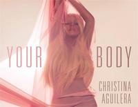 Your Body-クリスティーナ・アギレラ