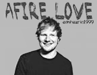 Afire Love-Ed Sheeran