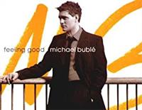 Feeling Good-Michael Bublé