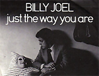 Just the Way You Are-Billy Joel