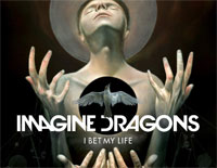 I Bet My Life-Imagine Dragons
