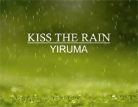 Kiss the Rain-Much Closer Version-Yiruma