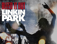 Bleed It Out-Linkin Park