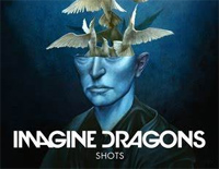 Shots-Imagine Dragons