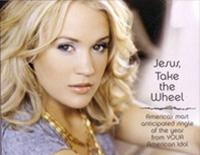 Jesus Take the Wheel-Carrie Underwood