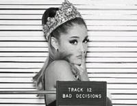 Bad Decisions-Ariana Grande