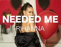 Needed Me-Rihanna,R3hab
