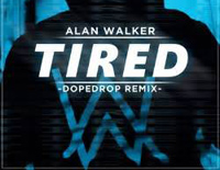 Tired-Alan Walker