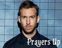 Prayers Up-Calvin Harris