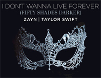 I Don't Wanna Live Forever-Zayn and Taylor Swift