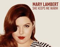 She Keeps Me Warm-Mary Lambert