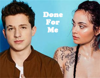 Done For Me-Charlie Puth ft Kehlani