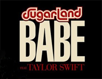 Babe-Sugarland ft Taylor Swift