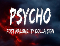 Psycho-Post Malone ft Ty Dolla Sign
