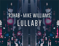 Lullaby-R3hab ft Mike Williams