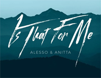 Is That For Me-Alesso ft Anitta
