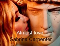 Almost Love-Sabrina Carpenter