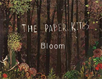 Bloom-The Paper Kites