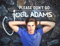 Please Don't Go-Joel Adams