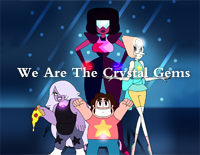 We Are The Crystal Gems-Steven Universe Theme