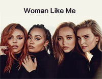 Woman Like Me-Little Mix ft Nicki Minaj