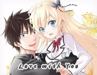 Love with You-Boarding School Juliet OP