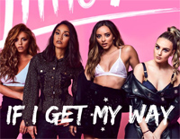 If I Get My Way-Little Mix