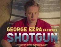 Shotgun-George Ezra