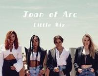 Joan of Arc-Little Mix