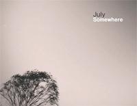 Somewhere-July