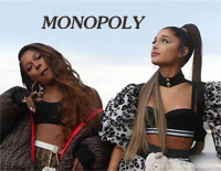 Monopoly-Ariana GrandeとVictoria Monet