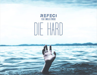 Die Hard-Refeci ft Emelie Cyréus