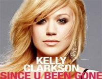 Since U Been Gone-Kelly Clarkson