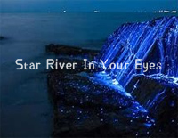 Star River In Your Eyes