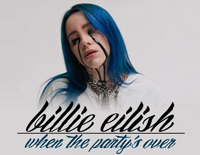 When the Partys Over-Billie Eilish