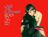 Ready to Let Go-Cage the Elephant