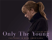Only the Young-Miss Americana Promotional Song