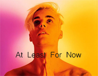 At Least For Now-Justin Bieber