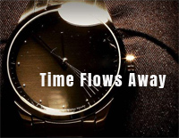 Time Flows Away