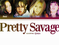 Pretty Savage-Blackpink