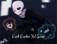 Dark Darker Yet Darker-Undertale BGM