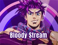 Bloody Stream-JoJos Bizarre Adventure Battle Tendency OP
