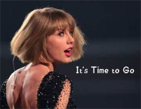 Its Time to Go-Taylor Swift