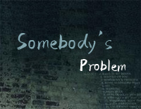 Somebodys Problem-Morgan Wallen