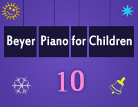 Etude NO.10 of the EOP Self-study Crash Course Midi Version season 2: Beyer Piano for Children