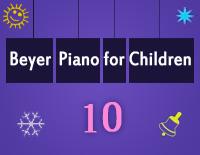 Etude NO.10 of the EOP Self-study Crash Course Midi Version season 2: Beyer Piano for Children