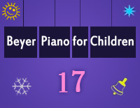 Etude NO.17 of the EOP Self-study Crash Course Midi Version season 2: Beyer Piano for Children