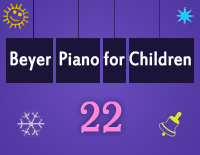 Etude NO.22 of the EOP Self-study Crash Course Midi Version season 2: Beyer Piano for Children